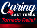 East Texas Stations Launch Effort for Tornado Relief