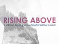 Rising Above: Sales & Management Media Summit